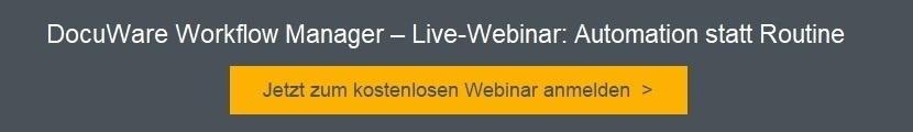 Webinar zum DokuWare Workflow Manager, 13.04.2018, 10.00 Uhr