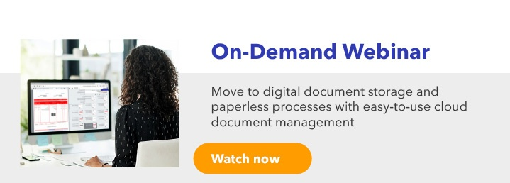 Move to digital document storage and paperless processes with easy-to-use cloud document management software