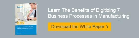 Digitizing 7 Business Processes in Manufacturing