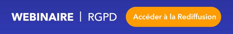 Webinaire RGPD - Accéder à la Rediffusion