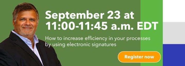 E-sign in no time! How to increase efficiency in your processes from anywhere with a ready-to-use electronic signature solution