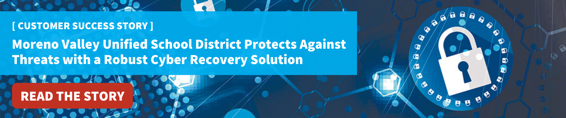 Moreno Valley Unified School District Cyber Recovery Case Study - Read Now