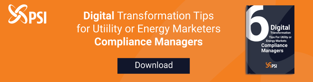 Digital Transformation Tips for Utility or Energy Market Compliance Managers