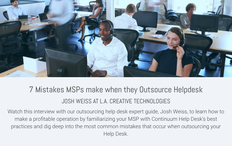 7 Mistakes MSPs make when they Outsource Helpdesk