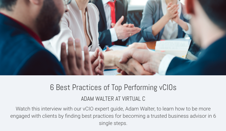 6 Best Practices of Top Performing vCIOs
