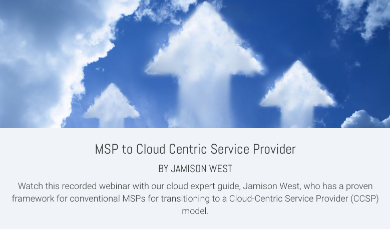 MSP to Cloud Centric Service Provider
