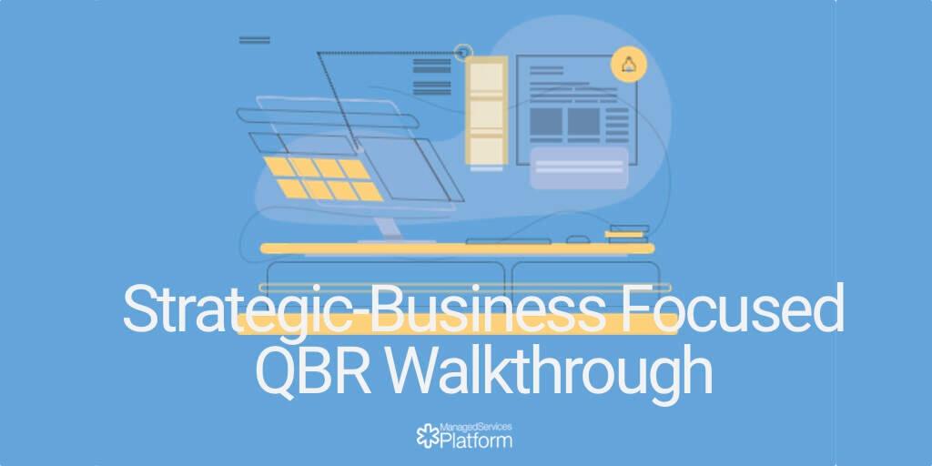 Strategic-Business Focused QBR Walkthrough