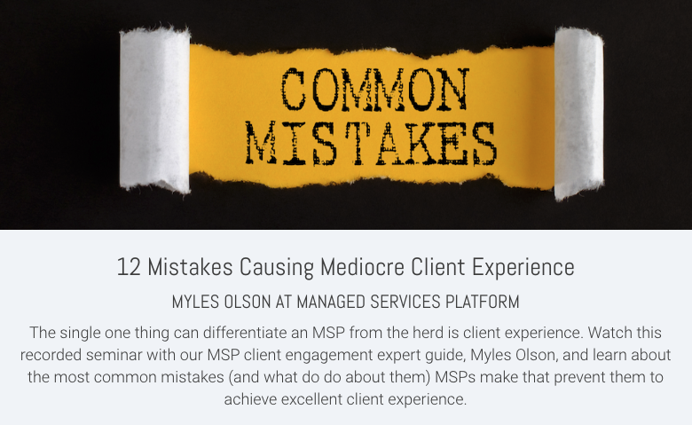 12 Mistakes causing mediocre client experience