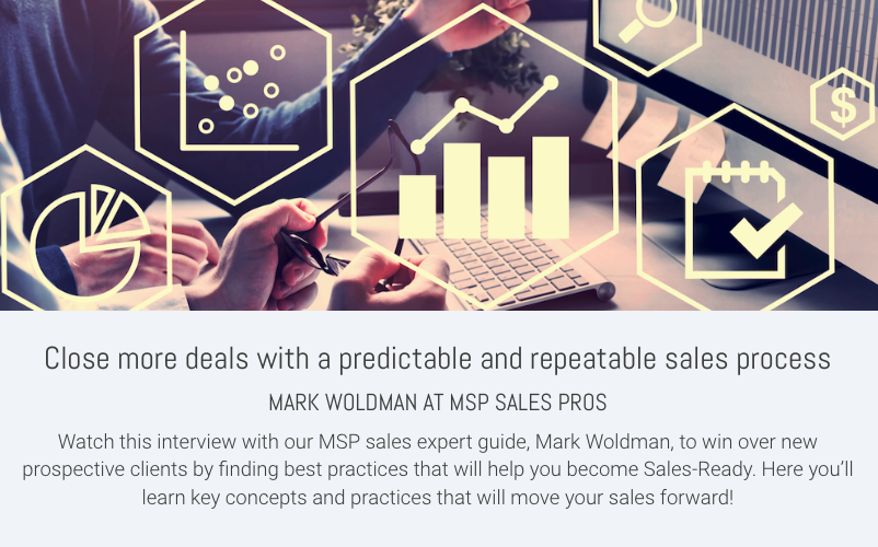 Close more deals with a predictable and repetable sales process