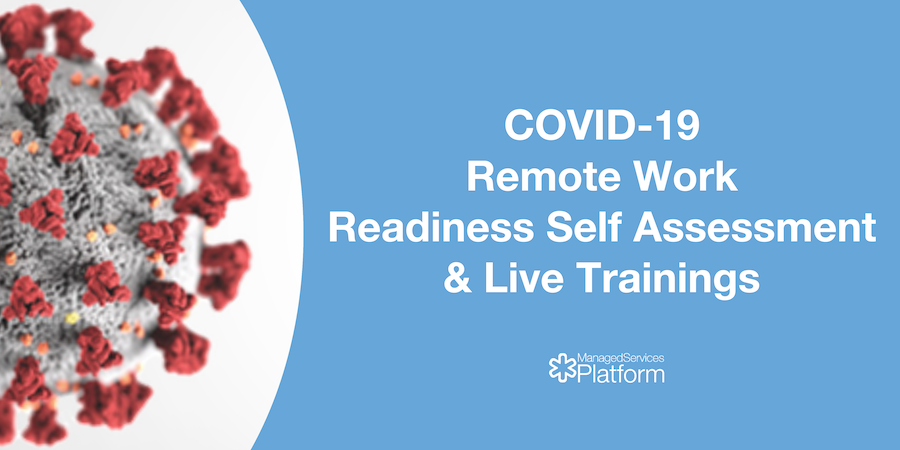 COVID-19 Remote Work Readiness Self Assessment and Live Training