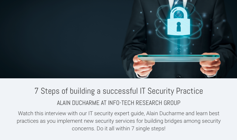 7 Steps of building a successful IT Security Practice