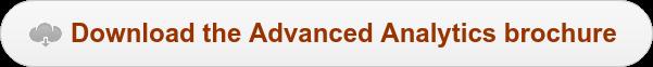 Download the Advanced Analytics brochure
