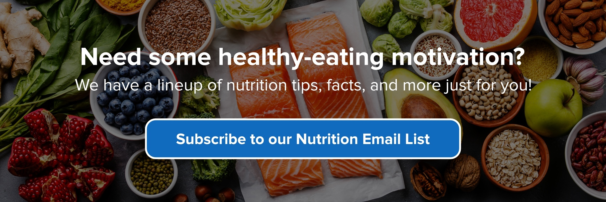 Subscribe to our Nutrition Email List!