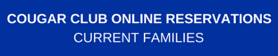 Cougar Club Online Reservations Current Families