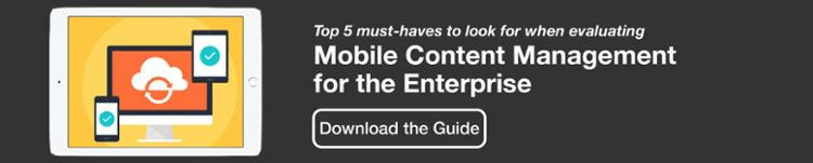Mobile Content Management (MCM) for the Enterprise