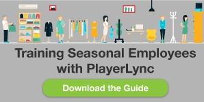 Training Seasonal Employees with PlayerLync