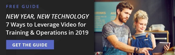 new year, new technology - 7 ways to leverage video for training & operations in 2019
