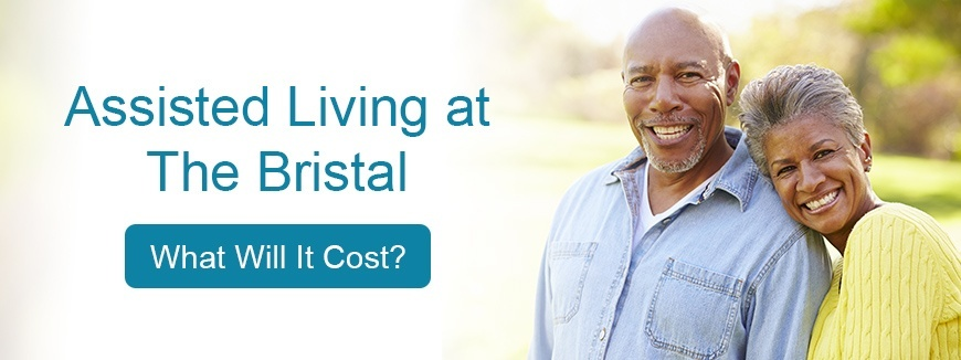 Assisted Living at The Bristal - What will it cost?