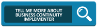 Tell Me More About Business Continuity Management Implementer