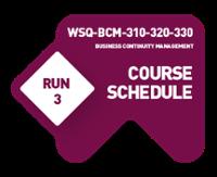 [WSQ-BCM-310-320-330] Course Schedule Run 3