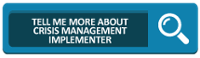 Tell Me More About Crisis Management Implementer