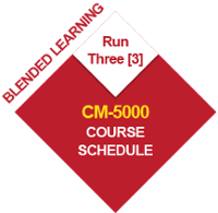 CM-5000 BL-CM-5 Run Three (3) Course Schedule 2020