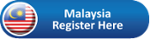 Malaysia Register Now!