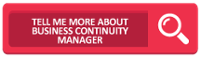 Tell Me More About Business Continuity Manager