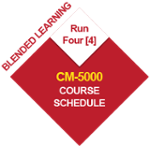CM-5000 BL-CM-5 Run Four (4) Course Schedule 2020