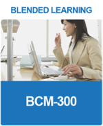 [BL-B-3] What is a BCM-300 Blended Learning?
