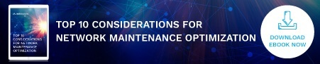 Download the Top 10 Considerations for Network Maintenance Optimization Tip Sheet!