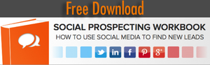 Download your free social prospecting workbook and start generating new leads