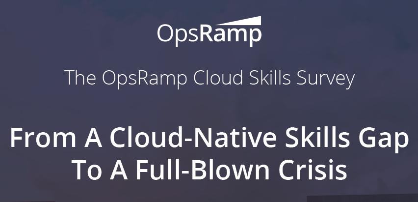 OpsRamp Cloud Skills Gap Crisis