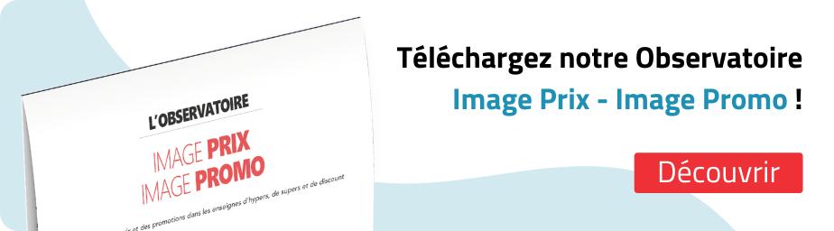 Téléchargez notre Observatoire Image Prix - Image Promo !