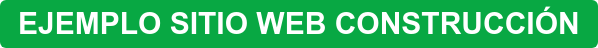 EJEMPLO SITIO WEB CONSTRUCCIÓN