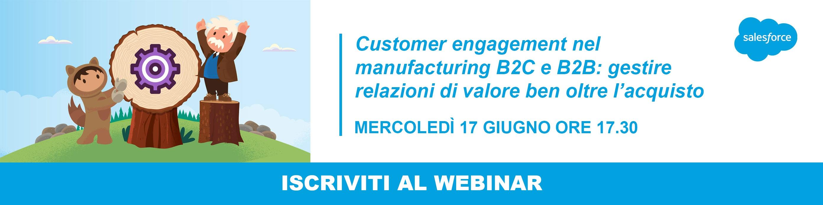 Customer Engagement nel manufacturing B2C e B2B - 17 giugno - Iscrivit