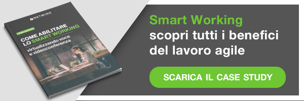 Case Study - Come abilitare lo smart working, virtualizzando voce e videoconferenza