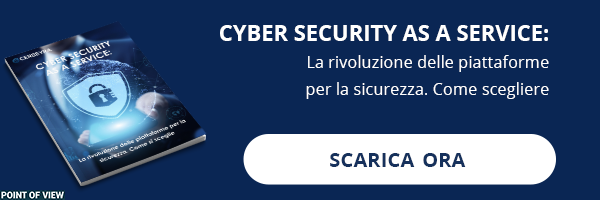 "CLICCA QUI per scaricare il White Paper: ""Cyber Security As A Service"""