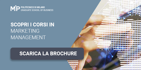 Scopri i corsi in Marketing Management. Scarica la Brochure