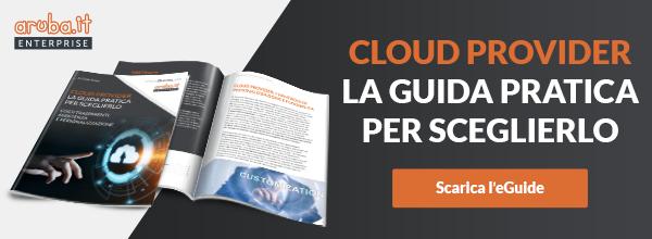 ARUBA_E-guide_Cloud Provider: la guida pratica per sceglierlo