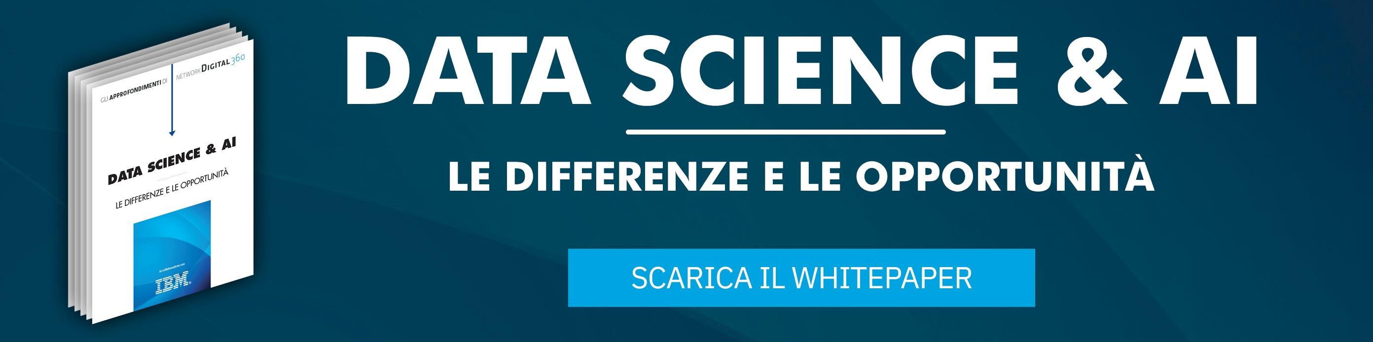 Data Science & AI - Le differenze e le opportunità: Scarica il whitepaper