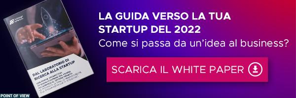 """CLICCA QUI per scaricare il White Paper: """"Dal laboratorio di ricerca alla startup"""""""