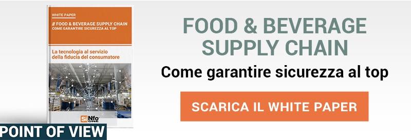 """Clicca qui per scaricare il White Paper: """"Food & Beverage Supply Chain: come garantire sicurezza al top"""""""