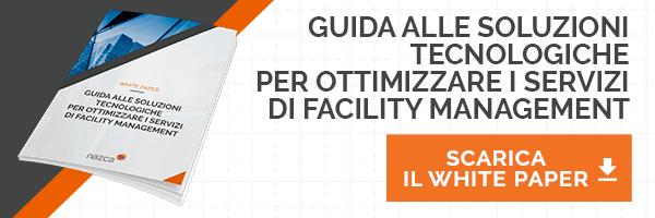 Facility Management - Guida alle soluzioni tecnologiche per ottimizzare i servizi
