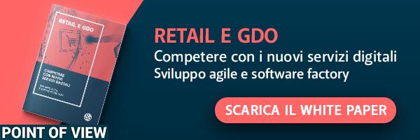 Retail e GDO - Competere con i nuovi servizi digitali. Sviluppo digitale e software factory