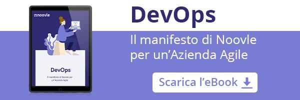 DevOps: Il manifesto di Noovle per un'azienda Agile