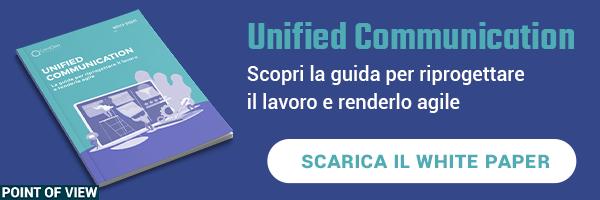 White paper - Unified Communication- La guida per riprogettare il lavoro e renderlo agile
