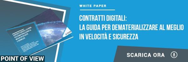 White Paper - Contratti Digitali: la guida per dematerializzare al meglio in velocità e sicurezza