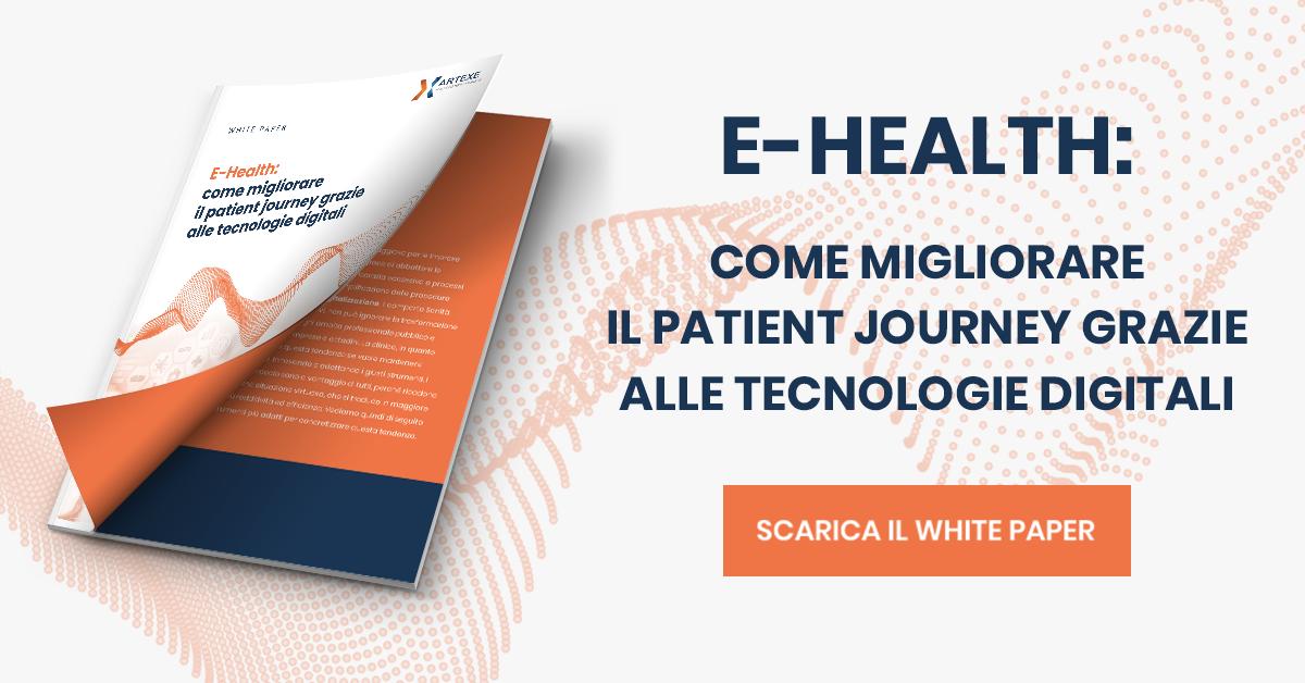 White Paper - E-Health: come migliorare il patient journey grazie alle tecnologie digitali