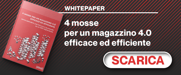 WHITE PAPER 4 mosse per un magazzino 4.0 efficace ed efficiente